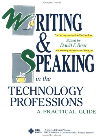 Writing & Speaking in Technology Professions: A Practical Guide
