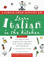 Learn Italian in the Kitchen: A Parent/Child Activity Kit