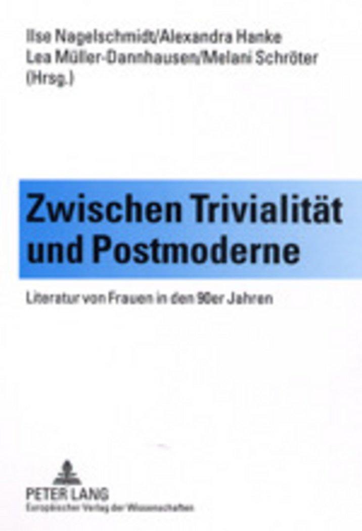 Zwischen Trivialität und Postmoderne: Literatur von Frauen in den 90er Jahren (German Edition) pdf