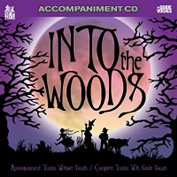 Sing The Broadway Musical INTO THE WOODS Accompaniment Set