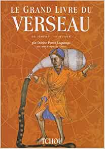 Le grand livre du Verseau: Denise Perret-Lagrange, Robert