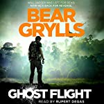 Ghost Flight | Bear Grylls