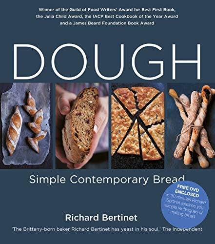 Dough: Simple Contemporary Bread by [Bertinet, Richard]