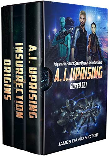 A. I. Uprising Boxed Set (Valyien Far Future Space Opera Omnibus Book 2) ()