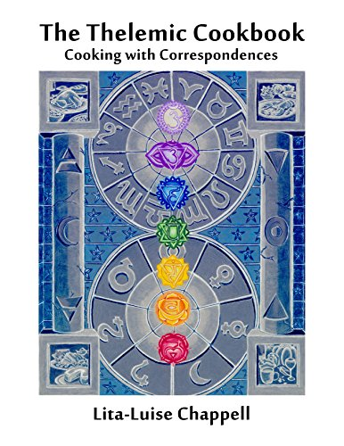 The Thelemic Cookbook: Cooking with Correspondences (Part Divided Dish)