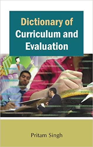 Dictionary of Curriculum and Evaluation