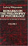 001: Remarks on the Philosophy of Psychology (vol. 1) (English and German Edition)
