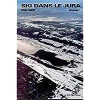 Ski dans le Jura, tome 1