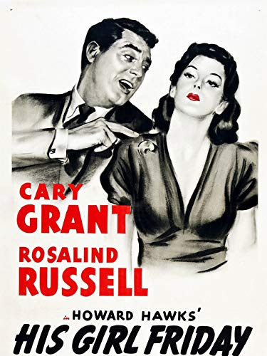 (His Girl Friday (Restored edition))