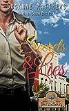 Secrets and Lies (Hearts Of Braden Book 4)
