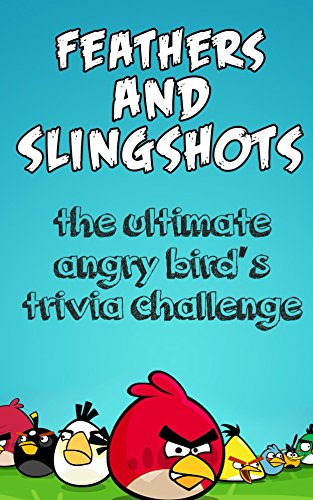 Feathers and slingshots unofficial angry birds trivia game for angry feathers and slingshots unofficial angry birds trivia game for angry bird friendsbetter than where is my perry and ice age village feathers and solutioingenieria Choice Image