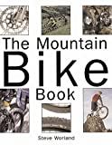 The Mountain Bike Book, Steve Worland, 0760316724