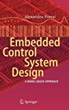 Embedded Control System Design : A Model Based Approach, Forrai, Alexandru, 3642285945