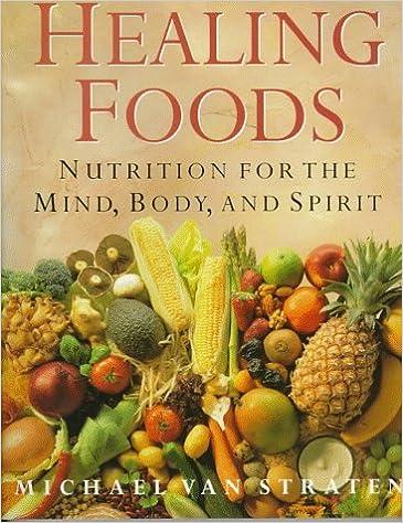 Kostenlose Hörbücher zum Herunterladen Healing Foods: Nutrition for the Mind, Body, and Spirit PDF