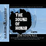 The Sound of Honor | Jim Stovall