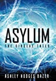 Asylum, Ashley Hodges Bazer, 1449762255