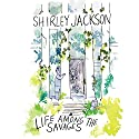 Life Among the Savages Audiobook by Shirley Jackson Narrated by Lesa Lockford