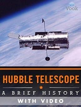 Hubble Telescope: A Brief History (Enhanced Version), Vook ...