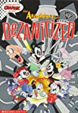 The Animaniacs Get Dezanitized (Scholastic Graphic Novel)