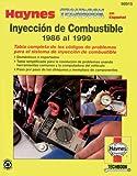 Haynes Inyeccion de Combustible en Espanol 1986-1999 Techbook, John Haynes, 156392420X