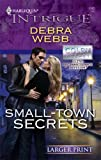 Small-Town Secrets, Debra Webb, 0373889194