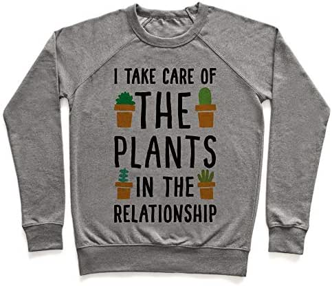 LookHUMAN I Take Care of The Plants in The Relationship Heathered Gray Unisex Crewneck Sweatshirt