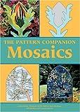 The Pattern Companion: Mosaics
