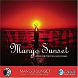 Mango Sunset: Music for Cocktails and Dreams by Rasa Music (2007-09-11)