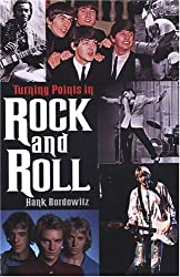 Turning Points in Rock and Rol