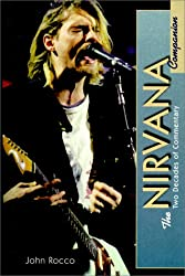 Nirvana Companion: 2 Decades of Commentary