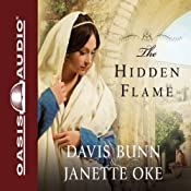 The Hidden Flame | Janette Oke, Davis Bunn
