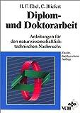 Diplom- und Doktorarbeit Anleitungen, Ebel, 3527300600