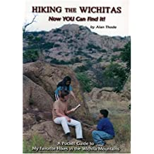 Hiking the Wichitas: A Pocket Guide to My Favorite Hikes in the Wichita Mountains