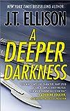 A Deeper Darkness (A Samantha Owens Novel)