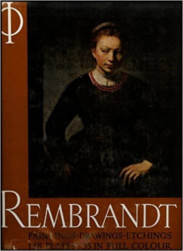 rembrandt paintings drawings and etchings the three early biograhies