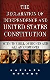 img - for The Declaration of Independence and Constitution of the United States of America: Including the Bill of Rights and Constitutional Amendments book / textbook / text book