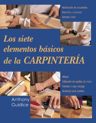 los-siete-elementos-bsicos-de-la-carpintera-reparar-y-renovar-series-spanish-edition