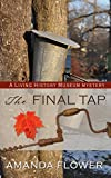 The Final Tap (A Living History Museum Mystery)