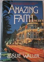 Amazing Faith: A Novel