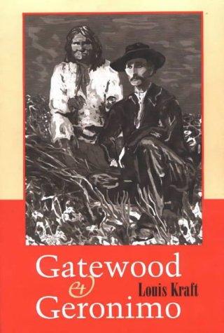 """Gatewood and Geronimo"" av Louis Kraft"