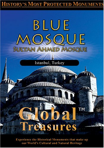 - Global Treasures  BLUE MOSQUE Sultan Ahmed Mosque Istanbul, Turkey