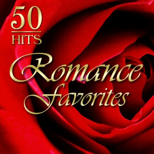 50 Hits: Romance Favorites