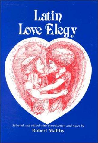 Latin Love Elegy (Latin and English Edition)