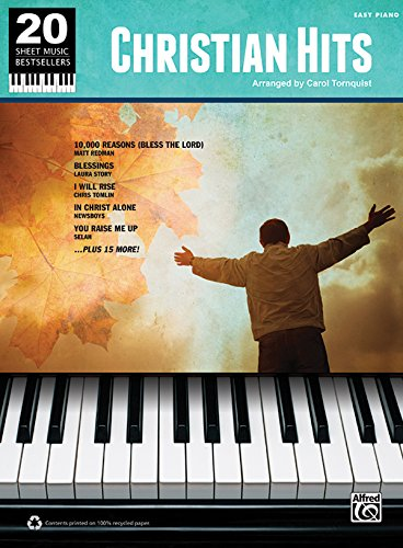 Christian Hits: Easy Piano (20 Sheet Music Bestsellers)