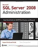 SQL Server 2008 Administration, Tom Carpenter, 0470554207