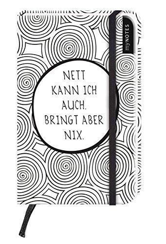 myNotes: Nett kann ich auch, bringt aber nix / Notizbuch klein / liniert