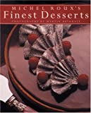 Michel Roux's Finest Desserts, Michel Roux, 0847823962