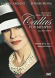 Callas Forever (Callas Por Siempre) [NTSC/REGION 1 & 4 DVD. Import-Latin America]