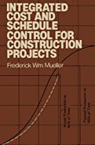 Integrated Cost and Schedule Control for Construction Projects