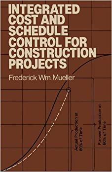 Book Integrated Cost and Schedule Control for Construction Projects